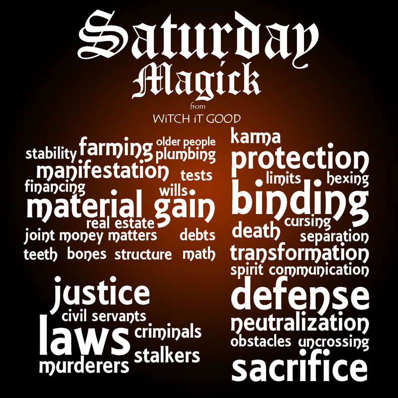 What kind of magick to perform on Saturdays